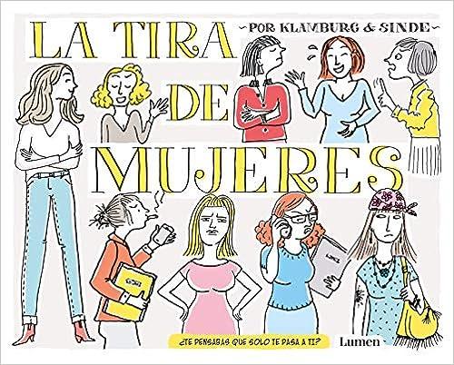 La tira de mujeres de Angeles González Sinde y Laura Klamburg
