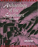 img - for Archaeology of The Southwest,2nd (Second) edition:2nd (Second) edition book / textbook / text book