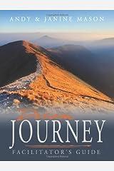 Dream Journey Facilitators Guide: Practical Steps in Pursuing Your Dreams Paperback