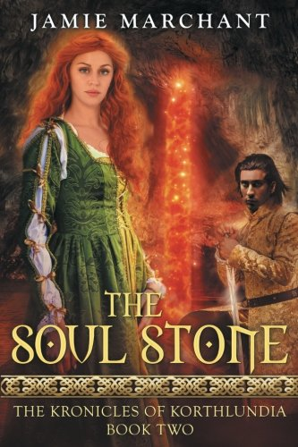 Download The Soul Stone (The Kronicles of Korthlundia) (Volume 2) pdf