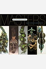 Masters: Beadweaving: Major Works by Leading Artists Paperback