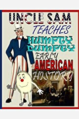 Uncle Sam Teaches Humpty Dumpty Early American History Paperback