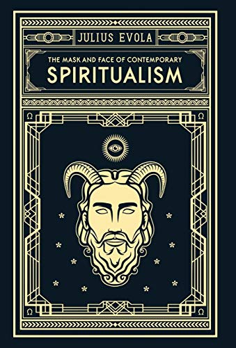 Book cover from The Mask and Face of Contemporary Spiritualism by Julius Evola