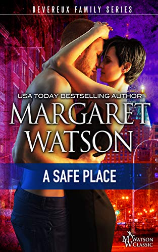 A Safe Place (The Devereux Family Book 1) by [Watson, Margaret]