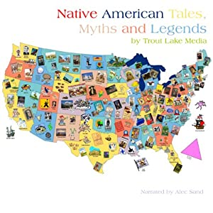 Native American Tales, Myths and Legends Audiobook