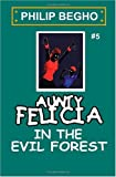 Aunty Felicia in the Evil Forest, Philip Begho, 1450587887