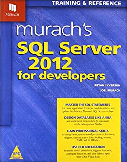 Murachs sql server 2012 for developers 9789350239391 amazon murachs sql server 2012 for developers 9789350239391 amazon books fandeluxe Image collections