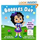 Bubbles Day-Childrens Book for Ages 1-3 (Children Empowerment and Self Esteen for Toddlers.)