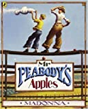 img - for Mr Peabodys Apples by Madonna (April 25 2006) book / textbook / text book