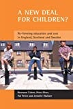 img - for A new deal for children?: Re-forming education and care in England, Scotland and Sweden book / textbook / text book