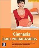 Gimnasia para Embarazadas, Cristian Biosca and Lisa Fehrenbach, 8497940040