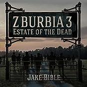 Z-Burbia 3: Estate of the Dead , Volume 3 | Jake Bible