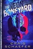 The Neon Boneyard (Daniel Faust)