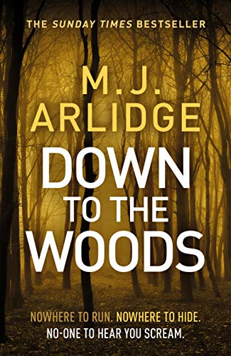 Down to the Woods (A Helen Grace ()