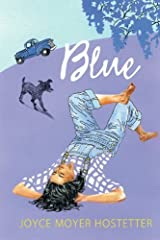 Blue by Joyce Moyer Hostetter (2010-08-01)
