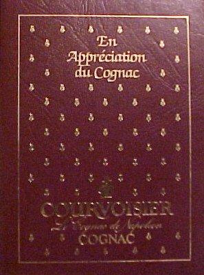 En Appreciation du Cognac - Courvoisier Le Cognac de Napoleon Cognac (Drink & Food Recipes) ()