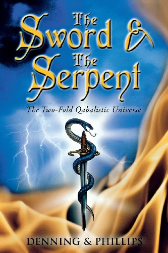 The Sword & the Serpent: The Two-Fold Qabalistic