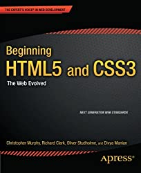 Beginning HTML5 and CSS3: The Web Evolved (Expert's Voice in Web Development)