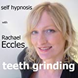 Stop Teeth Grinding (Overcome Bruxism) 3 Track Self Hypnosis, Hypnotherapy CD