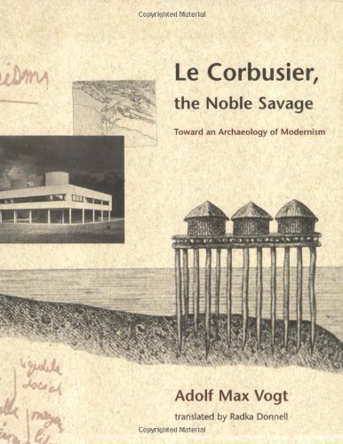 Le Corbusier The Noble Savage [Pdf/ePub] eBook