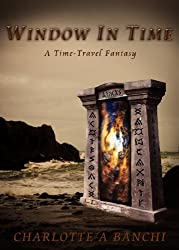 Window In Time: a time-travel fantasy