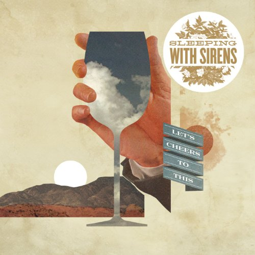 Lets Cheers This Sleeping Sirens