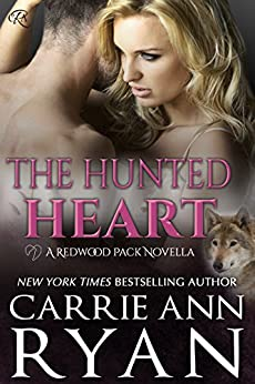 The Hunted Heart (Redwood Pack Series) by [Ryan, Carrie Ann]