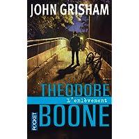 Theodore Boone - Tome 2: L'enlèvement
