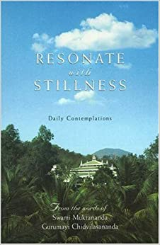 Book Resonate with Stillness: Daily Contemplations by Swami Muktananda (1995-01-01)