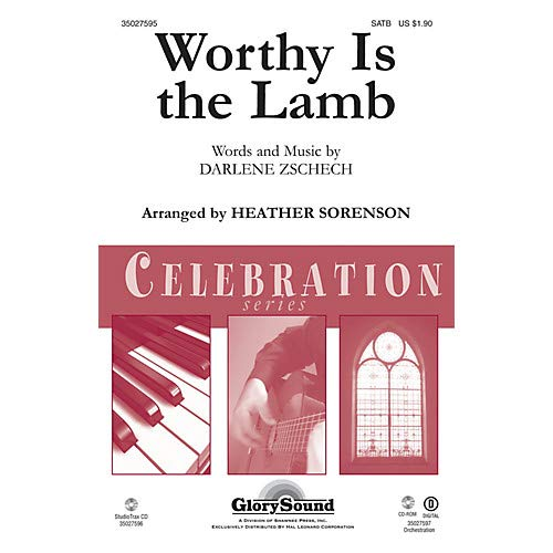 (Worthy Is the Lamb SATB arranged by Heather Sorenson, Pack of)