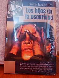 Los hijos de la oscuridad (Spanish Edition)
