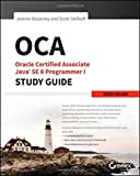 img - for OCA: Oracle Certified Associate Java SE 8 Programmer I Study Guide: Exam 1Z0-808 book / textbook / text book