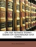On the Witness Stand, Hugo Mnsterberg and Hugo Münsterberg, 1148071733