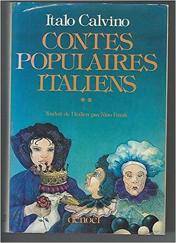 Amazon Fr Contes Populaires Italiens I Calvino Livres