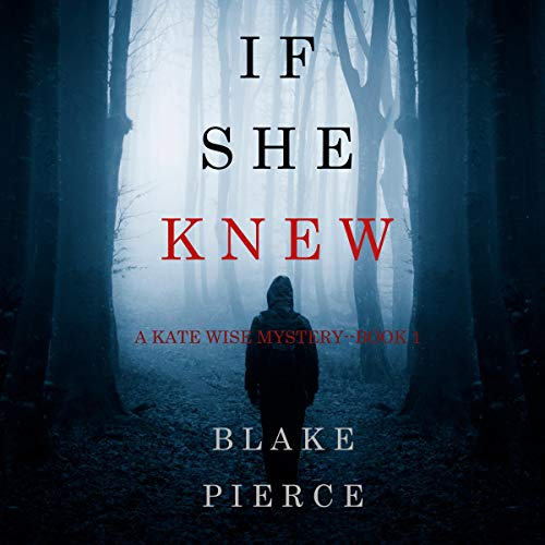 If She Knew: A Kate Wise Mystery 1