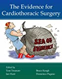 img - for The Evidence for Cardiothoracic Surgery book / textbook / text book