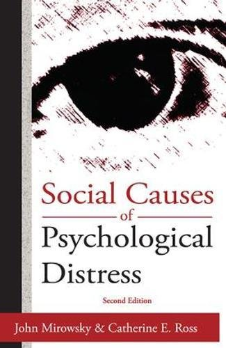 Social Causes of Psychological Distress (Social Institutions and Social Change Series)