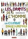 Les droits de l'homme, un combat d'aujourd'hui par Bournier