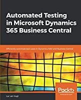 Automated Testing in Microsoft Dynamics 365 Business Central Front Cover