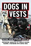 img - for Dogs in Vests: Raising a puppy book / textbook / text book