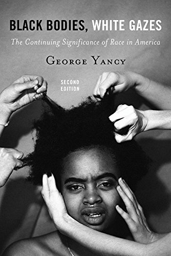 Search : Black Bodies, White Gazes: The Continuing Significance of Race in America