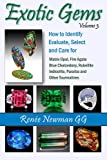 Exotic Gems, Volume 3, Renee Newman, 0929975480