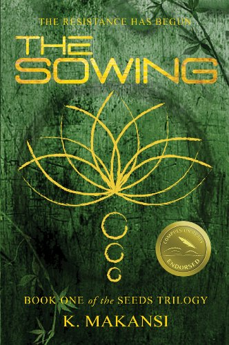 The Sowing (Seeds Book
