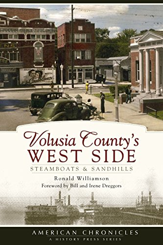 Volusia County's West Side: Steamboats & Sandhills (American - Sandhill Sc