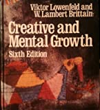 Creative and Mental Growth, Lowenfeld, Viktor and Brittain, W. Lambert, 0023720905