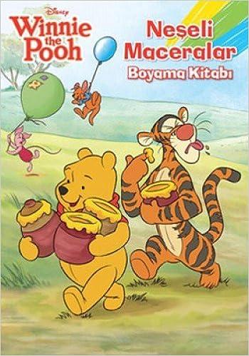 Winnie The Pooh Neseli Maceralar Boyama Kitabi 9786050912340