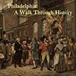 Philadelphia: A Walk Through History | Courtney Lee Malpass