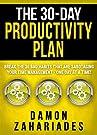 The 30-Day Productivity Plan: Break...
