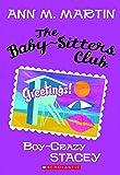 Baby-Sitters Club: #8 Boy-Crazy Stacey