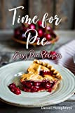 These recipes are so very easy to follow and make delicious pies. The beauty of the pie is you can freeze them and use them at a later date. The whole family loves pie so check out these easy pie recipes and enjoy healthy eating and it's fine...